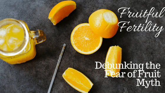 Fruitful Fertility! Debunking the Fear of Fruit Myth